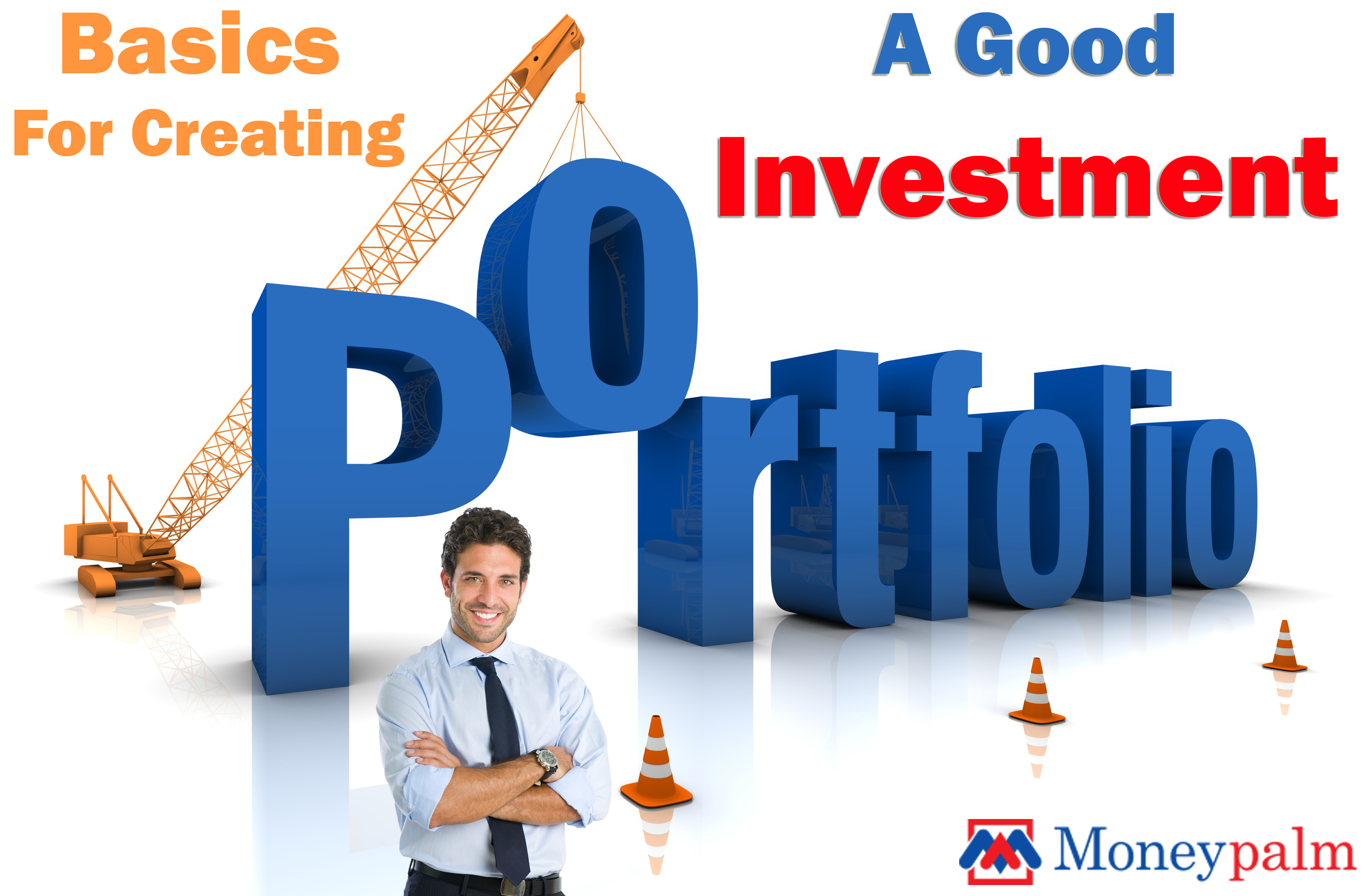 Basics for creating a Good Investment Portfolio